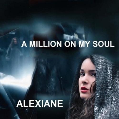 دانلود آهنگ الکسیان A Million on My Soul