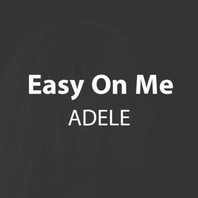 دانلود آهنگ Easy On Me از ادل Adele [متن + ترجمه]