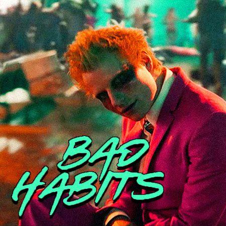 دانلود آهنگ Bad Habits از Ed Sheeran اد شیرن